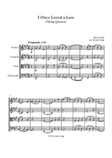 I Once Loved a Lass: For string quartet by folklore