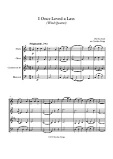 I Once Loved a Lass: For wind quartet by folklore