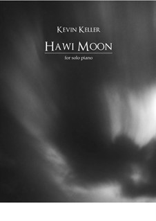 Hawi Moon (Nocturne No.6 in E-flat minor): Hawi Moon (Nocturne No.6 in E-flat minor) by Kevin Keller
