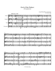 God of Our Fathers: For string quartet by George William Warren