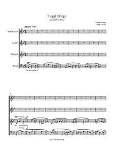 Fugal Dirge (SATB Choir): Fugal Dirge (SATB Choir) by Jordan Grigg