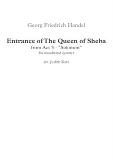 Solomon, HWV 67: The Arrival of the Queen of Sheba, for woodwind quintet by Georg Friedrich Händel