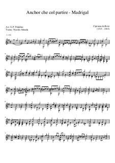 Ancor Che Col Partire: For guitar by Cyprien de Rore