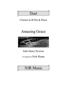 Amazing Grace: For piano and clarinet in B flat by folklore
