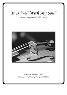 It Is Well with My Soul: For cello duet by Philip Paul Bliss