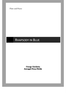 Rhapsody in Blue: For flute and piano by George Gershwin