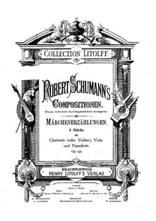 Märchenerzählungen (Fairy Tales), Op.132: Full score, parts by Robert Schumann
