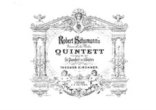 Piano Quintet in E Flat Major, Op.44: Version for piano four hands by Robert Schumann