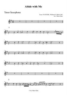 Abide with Me: For tenor saxophone by William Henry Monk