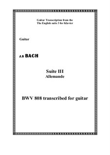 Suite No.3 in G Minor, BWV 808: Allemande, for guitar by Johann Sebastian Bach