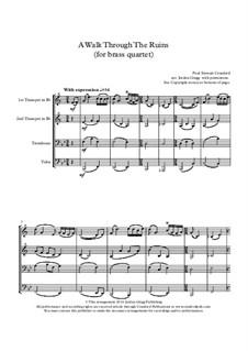 A Walk Through The Ruins: For brass quartet by Paul Cranford