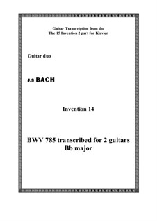 No.14 in B Flat Major, BWV 785: For guitar by Johann Sebastian Bach