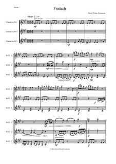 Freilach (Fraylach): For clarinet trio (3 B flats) by David W Solomons