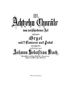 Chorale Preludes III (The Great Eighteen): Preludes, BWV 651-668 by Johann Sebastian Bach