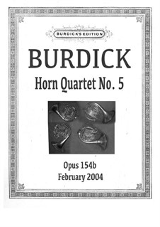 Horn Quartet No.5, Op.154b: Horn Quartet No.5 by Richard Burdick