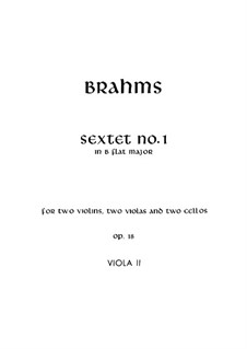 String Sextet No.1 in B Flat Major, Op.18: Viola II part by Johannes Brahms