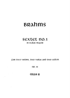 String Sextet No.1 in B Flat Major, Op.18: Cello II part by Johannes Brahms
