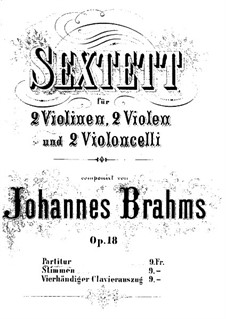 String Sextet No.1 in B Flat Major, Op.18: Full score by Johannes Brahms