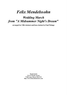 Wedding March: For 3 Bb clarinets and bass clarinet by Felix Mendelssohn-Bartholdy