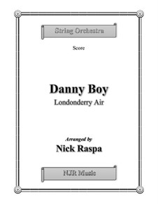 Danny Boy (Londonderry Air): For string orchestra – score by folklore