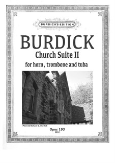 Church Suite II: For horn, trombone and tube, Op.193 by Richard Burdick