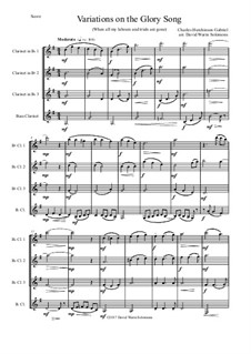 Variations on the Glory Song: For clarinet quartet by Charles Hutchinson Gabriel