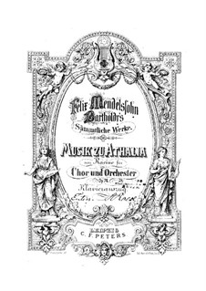 Musik zu Athalia (Music to Athalie), Op.74: Overture, for piano by Felix Mendelssohn-Bartholdy