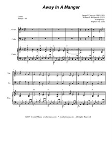 Away in a Manger: For violin, cello and piano by James R. Murray