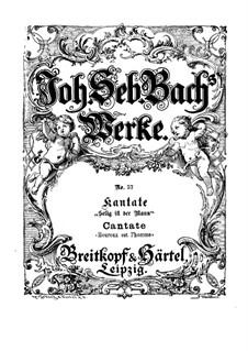 Selig ist der Mann, BWV 57: Piano-vocal score by Johann Sebastian Bach