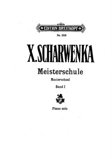 Master School of Piano Playing: Volume I Part I by Xaver Scharwenka