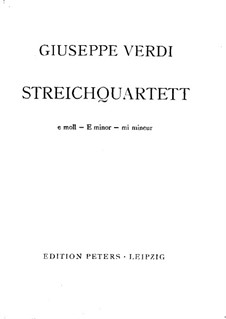 String Quartet in E Minor: Full score by Giuseppe Verdi