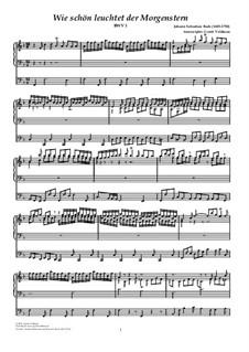 Wie schön leuchtet der Morgenstern, BWV 1: For organ by Johann Sebastian Bach