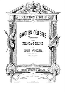 Famous Gavottes by Various Composers: Arrangement for piano four hands by Johann Sebastian Bach, Jean-Marie Leclair, Jean-Baptiste Lully, Jean-Philippe Rameau, Christoph Willibald Gluck, Georg Friedrich Händel, Arcangelo Corelli, Giovanni Battista Martini