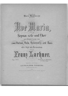 Ave Maria for Voice, Choir, Strings and Organ (or Harmonium), Op.162: Full Score by Franz Paul Lachner