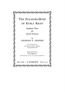 The Pleasure Dome of Kubla Khan, Op.8: Full score by Charles Tomlinson Griffes