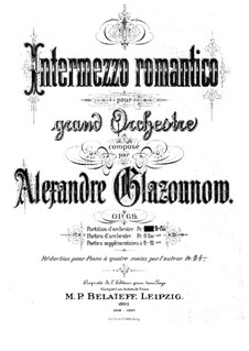 Intermezzo romantico for Orchestra, Op.69: Intermezzo romantico for Orchestra by Alexander Glazunov