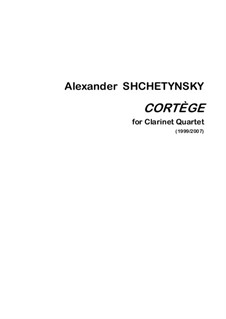 Cortège: For clarinet quartet by Alexander Shchetynsky