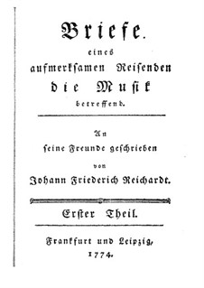 Briefe eines aufmerksamen Reisenden die Musik betreffend: Teil I by Johann Friedrich Reichardt