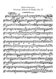 Overture, Scherzo and Finale, Op.52: Clarinets parts by Robert Schumann
