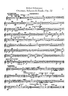 Overture, Scherzo and Finale, Op.52: Trumpets parts by Robert Schumann