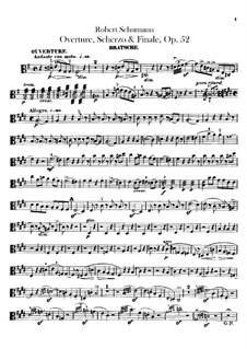 Overture, Scherzo and Finale, Op.52: Viola part by Robert Schumann
