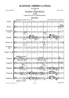 Overture, Scherzo and Finale, Op.52: Full score by Robert Schumann