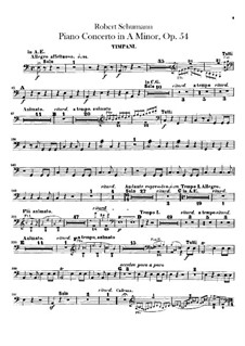 Concerto for Piano and Orchestra in A Minor, Op.54: Timpani part by Robert Schumann