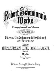Romances and Ballades, Op.45: Piano-vocal score (German text) by Robert Schumann