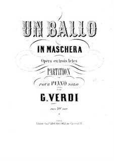 A Masked Ball: Arrangement for piano by Giuseppe Verdi