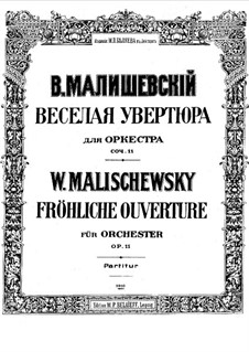 Joyful Overture, Op.11: Joyful Overture by Witold Maliszewski