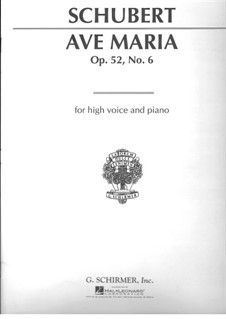 Ave Maria, D.839 Op.52 No.6: For voice and piano in B Flat Major (English, German, Latin Texts) by Franz Schubert