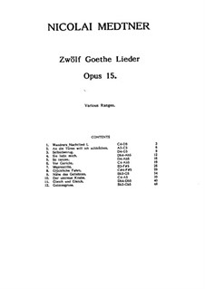 Twelve Songs after Goethe, Op.15: Complete set by Nikolai Medtner
