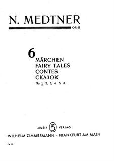 Six Fairy Tales, Op.51: Complete set by Nikolai Medtner