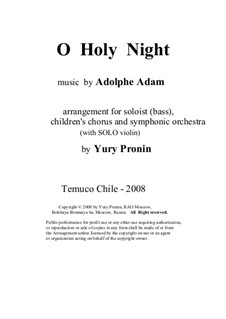 O Holy Night: For soloist, children's chorus and symphonic orchestra (with solo violin) by Adolphe Adam